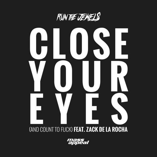 run-the-jewels-close-your-eyes