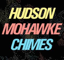 Hudson-Mohawke-Chimes