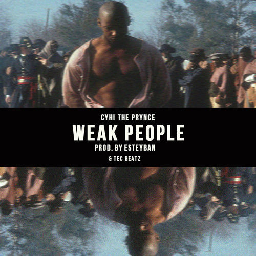 cyhi-the-prynce-weak-people