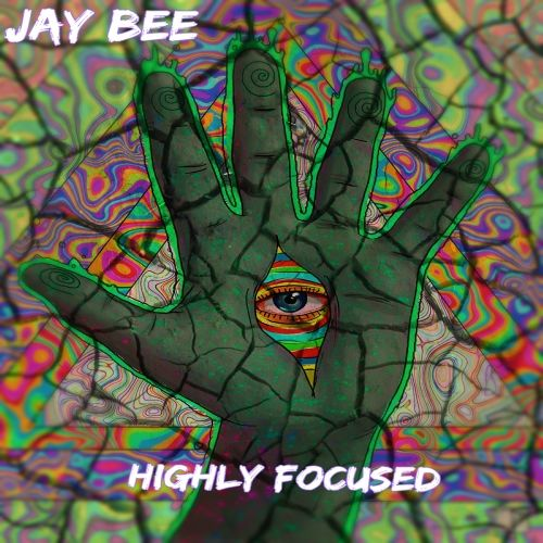 jay-bee-highly focused