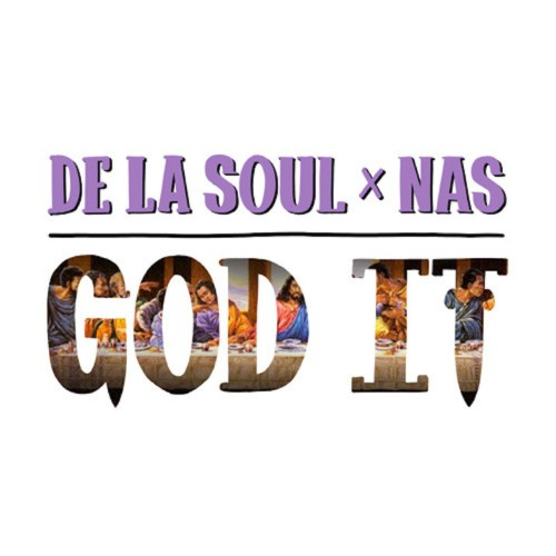 de-la-soul-nas-god-it