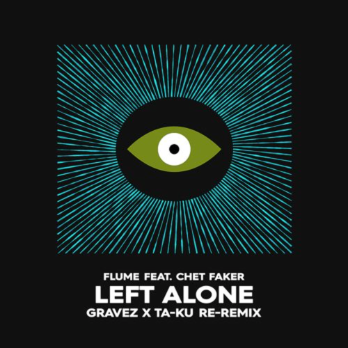 flume-left-alone-gravez-taku-remix