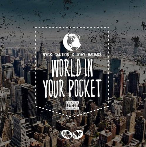 nyck-caution-joey-badass-world-in-your-pocket