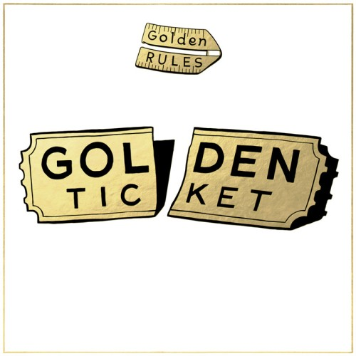 golden-rules-golden-ticket-cover