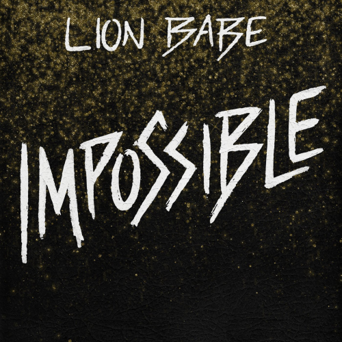 Lion-Babe-Impossible