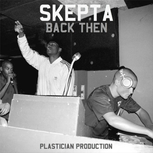skepta-plastician-back-then