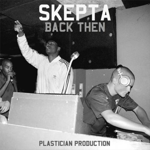 skepta-plastician-back-then