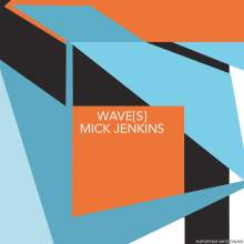 mick-jenkins-waves