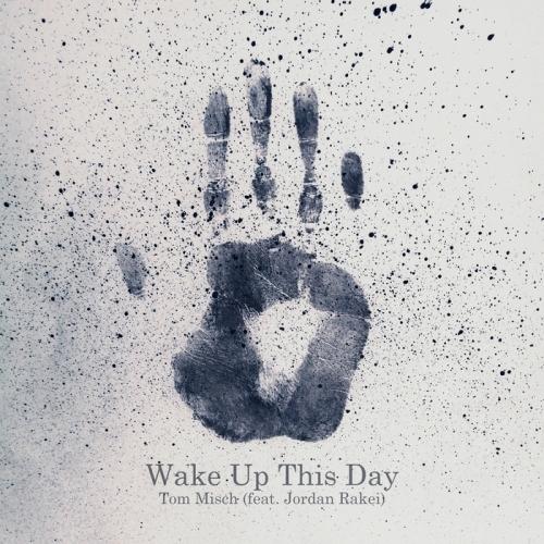 tom-misch-wake-up-this-day