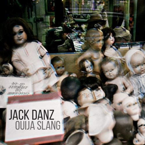 jack-danz-ouija-slang