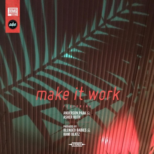 make-it-work-blended-babies-anderson-paak