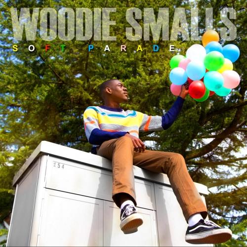 Woodie Smalls - Soft Parade album artwork