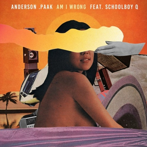 anderson-paak-am-i-wrong-schoolboy-q