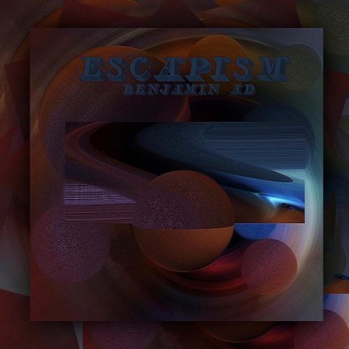 Benjamin_A.D_-_Escapism_-_Artwork