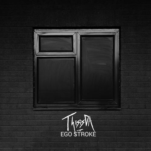 ego stroke - ThisisDA