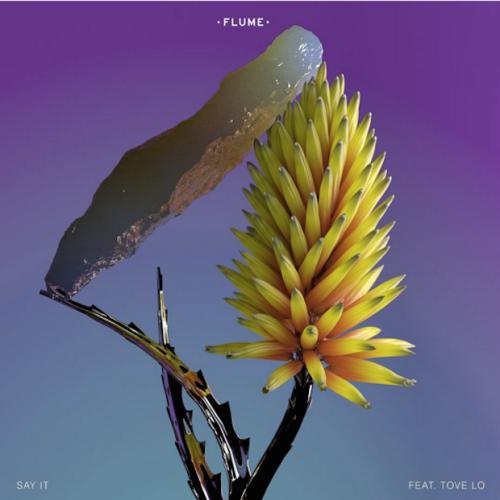 flume-say-it-tove-lo