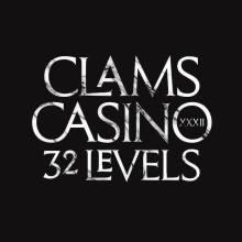 clams-casino-32-levels
