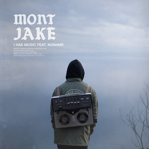 mont-jake-i-had-music