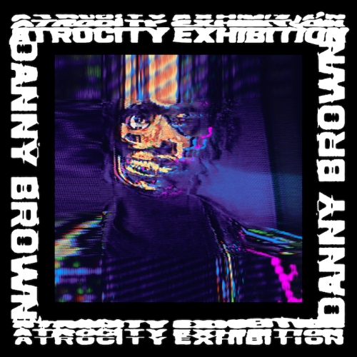 Danny Brown Atrocity Exhibition artwork