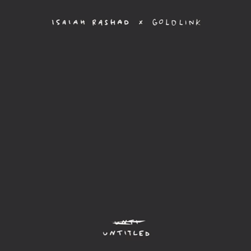 isaiah-rashad-goldlink-untitled